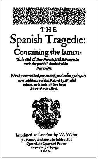 The Spanish Tragedy – Act 1